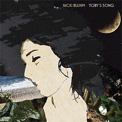 Nicki Bluhm » Toby's Song